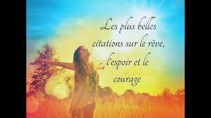 Les Plus Belles Citations Sur Le Rêve Lespoir Et Le Courage