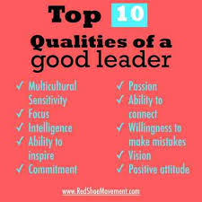 what qualities make a good leader co the top 10 qualities of a good leader what qualities make