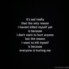 Kill Yourself Quotes Tumblr Best of Kill Me Quotes Tumblr Its Sad Really That The Only Reason I Havent