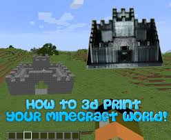 Minecraft Pictures To Print How To 3d Print Your Minecraft World Using Mineways 8 Steps