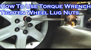 Tire Torque Chart 2013 How To Adjust Use Store A Torque Wrench Tighten Car Lug Nuts