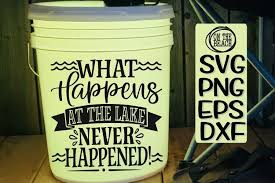 Svg cut files are a graphic type that can be scaled to use with the silhouette cameo or cricut. What Happens At The Lake Never Happened Svg Png Eps Dxf 512287 Svgs Design Bundles