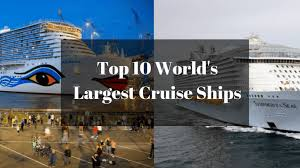 Royal Caribbean Cruise Ship Size Chart Top 10 Largest Cruise Ships In 2019