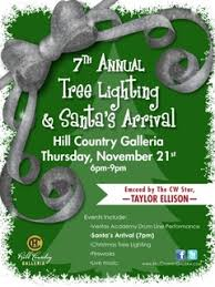 galleria tree lighting. flyer for hill country galleria tree lighting and santau0027s arrival event