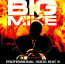 Professional Hood Shit, Vol. 6
