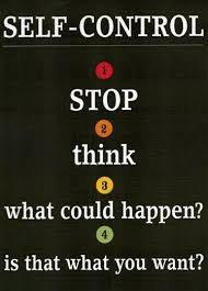 Selfcontrol Stop Think What Could Happen Is That What You Extraordinary Self Control Quotes