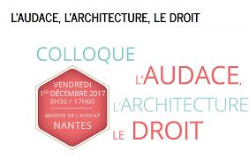 colloque l audace l architecture et le droit