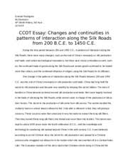 ccot essay changes and continuities in patterns of interaction  ccot essay changes and continuities in patterns of interaction along the silk roads from 200 b c e ernesto rodriguez mr stormoen ap world history