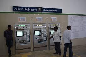 Metro Ticket Vending Machines Classy Traverse Chennai Metro New Boy In Town