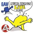 Neue Helden: Live in Graz album by E.A.V.