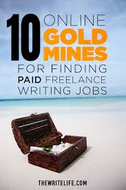 online gold mines for finding paid lance writing jobs paid writing gigs