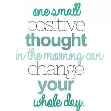 Start Your Day With Positive Thoughts Quotes Pinterest Quotes Simple Quotes To Start The Day