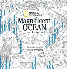 book cover image jpg national geographic magnificent ocean a coloring book