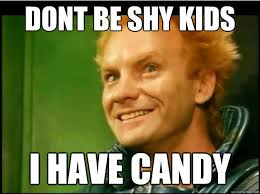 Dont be shy kids I have candy - Feyd - quickmeme via Relatably.com
