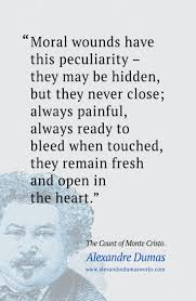 "1000 ideas about count monte cristo the count ""moral wounds have this peculiarity they be hidden but they never close"