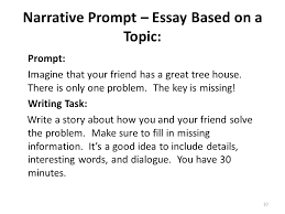 writing part the narrative task ppt  narrative prompt essay based on a topic