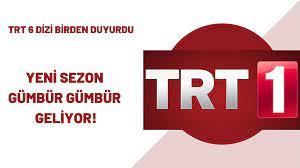 TRT Genel Müdürü tek tek açıkladı! Yeni sezonda 6 dizi fırtına gibi, gümbür  gümbür geliyor! TRT1