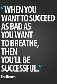 Best Quotes About Success Great Motivational Quote About Success by Eric Thomas When You 99