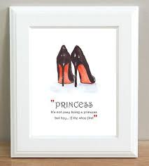 Christian Princess Quotes Best Of ART PRINT Of CHRISTIAN LOUBOUTIN Shoes Painting Princess Quote