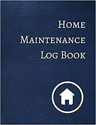 Home Maintenance Log Book Journals For All 9781521167885 Amazon