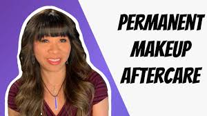 How to do Aftercare for Permanent Makeup - Explained! - YouTube