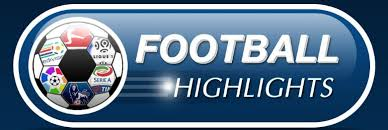 Image result for football highlights video