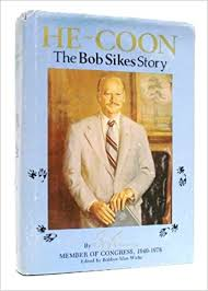 He Coon: The Bob Sikes Story an Autobiography: Amazon.co.uk: Sikes ...
