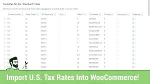 how to quickly import us tax rates into woomerce
