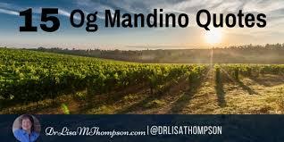 Og Mandino Quotes Beauteous 48 Inspirational Og Mandino Quotes To Always Take Action