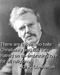 Chesterton Quotes Custom G K Chesterton Quote On Hating Christianity G K Chesterton
