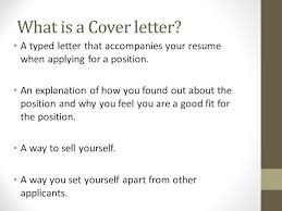what is a cover letter a typed letter that accompanies your resume when applying for do you need a cover letter