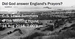 The C. S. Lewis Society of Chattanooga: C. S. Lewis and The Battle of  Dunkirk: Answers To Prayer
