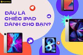 Thế Giới Di Động (thegioididong.com) - ✨ĐÂU LÀ CHIẾC IPAD DÀNH RIÊNG CHO  BẠN?✨ Bạn đang muốn tìm kiếm một chiếc máy tính bảng để học tập, làm việc  hay giải trí?