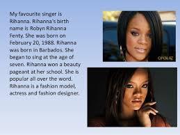 my favourite singer rihanna my favourite singer isrihanna
