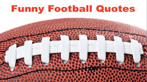 Football Quotes And Sayings To Inspire Your Team Sports Feel Good
