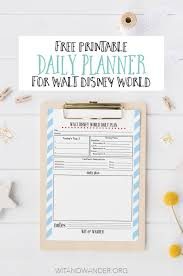 Daily Planner Printout Free Printable Walt Disney World Daily Planner Our Handcrafted Life