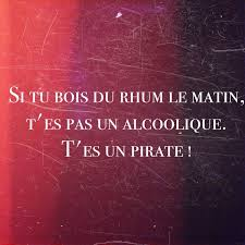 Si Tu Bois Du Rhum Phrases Citation Humour Citation