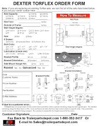 trailer parts for dexter torflex custom built axles trailer parts dexter torflex axle custom order form e mail or printable