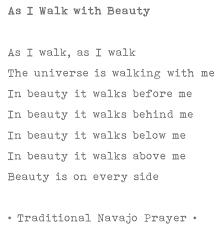 Navajo Quotes Beauty Best of As I Walk With Beauty Traditional Navajo Prayer Andrew Furst