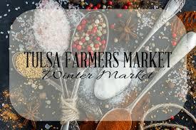 Glitter Designs Tulsa Ok Tulsa Farmers Market Winter Market