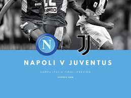 Napoli v Juventus Match Preview and Scouting - JuveFCJuvefc.com