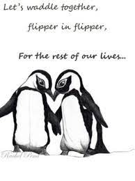 You will have memories because of what we did we keep our loved ones alive throughout our memory, our conversations and our stories, but we. Wedding Quotes Penguin Love Where S My Penguin Quotes Daily Leading Quotes Magazine Database We Provide You With Top Quotes From Around The World