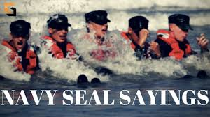 The Top 10 Navy Seal Sayings And Their Meanings
