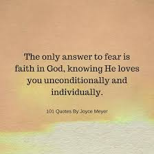Joyce Meyer Quotes Enchanting The Only Answer To Fear Is Faith In God Joyce Meyer Quotes 48