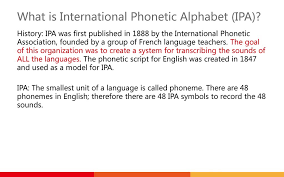 Phonological history of english low back vowels these ipa flashcards can help students learn & review the international phonetic alphabet. International Phonetic Alphabet Ipa Ppt Video Online Download