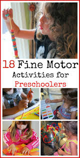 18 fine motor activities for preers love how lots of these ideas use stuff you