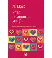 Kitap Dokununca Yüreğe / Ali Uçar / Ahbap Kitap