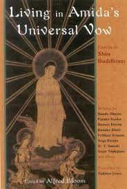 living in amida s universal vow essays in shin buddhism by alfred  living in amida s universal vow essays in shin buddhism by alfred bloom