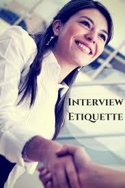 best ideas about interview techniques job top 10 job interview etiquette tips