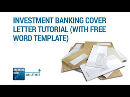 investment banking cover letter template tutorial banking cover letter template